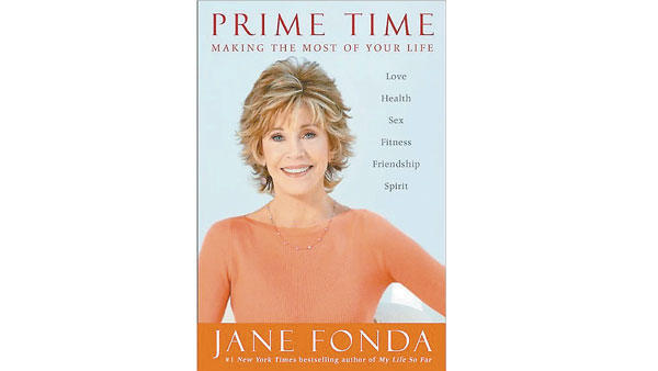 'Prime Time' is Jane Fonda's script for your third act