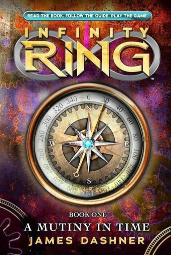 'Infinity Ring: A Mutiny in Time' by James Dasher