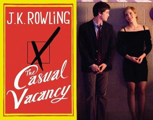 Looking Forward to Fall 2012: The Casual Vacancy, J.K. Rowlings first book since the end of Harry Potter, comes out on Sept. 27. Even thought it doesnt involve wizards or dark marks, you can expect lines at the bookstore. And Emma Watson goes from Hogwarts to a very different high school by starring in The Perks of Being a Wallflower, opening Sept. 21.