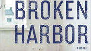 Mystery-thriller book review: 'Broken Harbour'