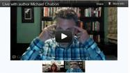 Video chat with Michael Chabon