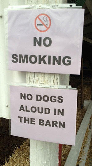 Roy Anders sent the Grammar Police this photo from the Warren County Fair. He wrote, 'I do wonder if they are quiet, can they go in?'