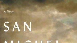 Review: T.C. Boyle's 'San Miguel' is a trying island