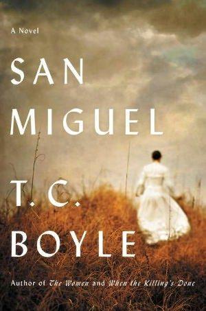 'San Miguel' by author T.C. Boyle