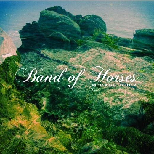 Band of Horses, 'Mirage Rock'