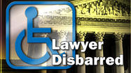 SAN DIEGO -- A wheelchair-bound attorney known for crippling small businesses in San Diego County by filing lawsuits over their access for disabled people is being disbarred for violating professional standards, it was reported Wednesday.