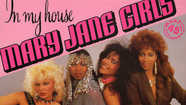 Mary Jane Girls - 'In My House'