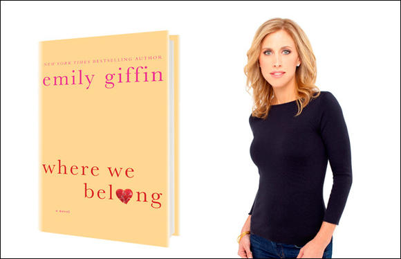 "Emily Giffin's ""Where We Belong"""