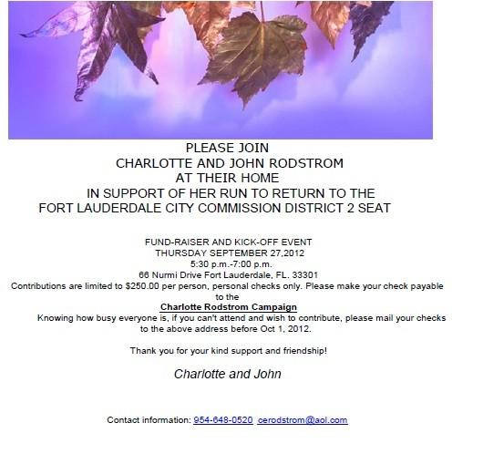 Superlobbyist George Platt emailed this invitation around, to help get Charlotte Rodstrom re-elected.