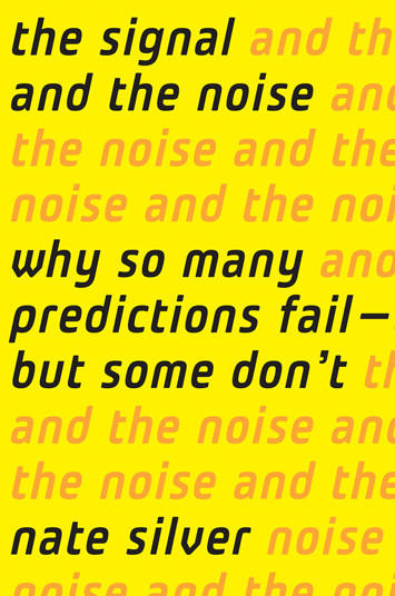 'The Signal and the Noise' by author Nate Silver.