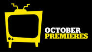 Guide to October 2012 TV premieres, finales, specials
