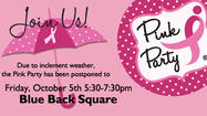 <em>Hartford Magazine</em>'s Pink Party, originally scheduled for tonight, has been postponed due to rain.  The party will now be held tomorrow evening, Friday, October 5th, from 5:30-7:30pm in West Hartford's Blue Back Square.  Some info about the event...