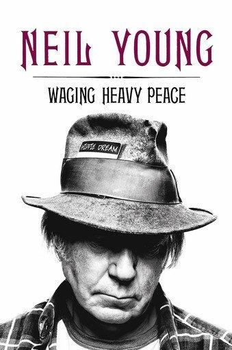 Cover of 'Waging Heavy Peace' by Neil Young.