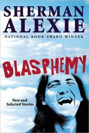 The cover of 'Blasphemy' by author Sherman Alexie.