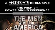 The Men Who Built American menu at Morton's