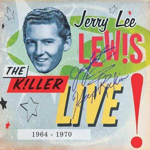 Jerry Lee Lewis 'The Killer Live! 1964-1970'