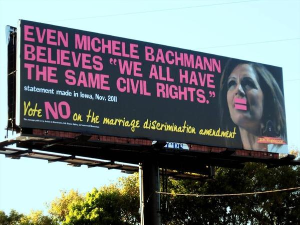 Guerrilla Girls, a long-running feminist political art collective, used Michele Bachmann's words to make a point on their billboard opposing Minnesota's proposed constitutional ban on same-sex marriage.