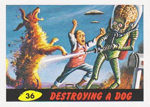 Original 'Mars Attacks' card, 'Destroying a Dog.'