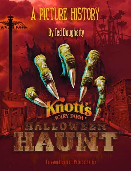 """Knott's Halloween Haunt: A Picture History"" tracks the expansion of Knott's Scary Farm over the past four decades into the ""Granddaddy of Halloween Events."""