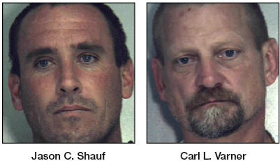 Jason C. Shauf, left, and Carl L. Varner were charged in an Oct. 22, 2012, fatal shooting in Chambersburg, Pa.