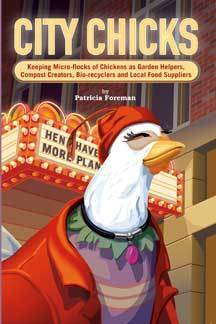 The book City Chicks touts the benefits of keeping backyard chickens.