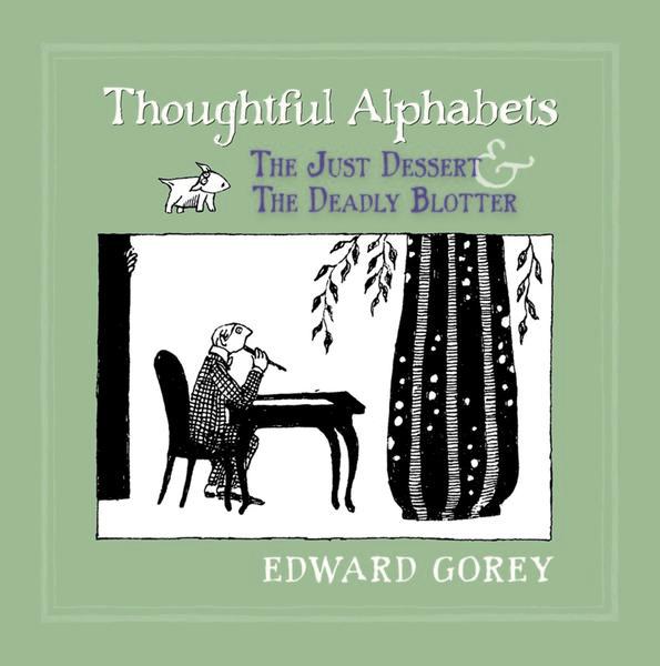 'Thoughtful Alphabets' by Edward Gorey