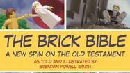 "The Old Testament is re-created in LEGO form with ""The Brick Bible"""