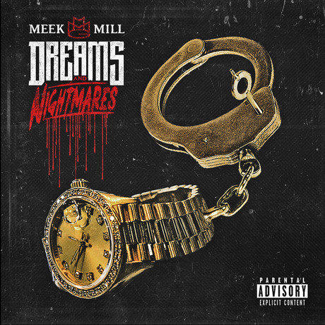 Meek Mill, 'Dreams and Nightmares'
