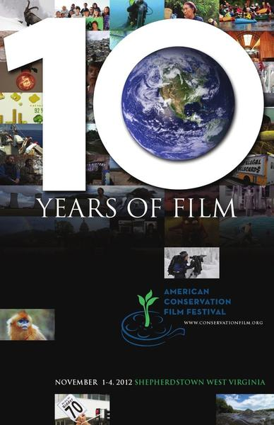 The American Conservation Film Festival will take place Thursday, Nov. 1, through Sunday, Nov. 4, in Shepherdstown, W.Va., and will include films focusing on the preservation of natural resources and cultural traditions.
