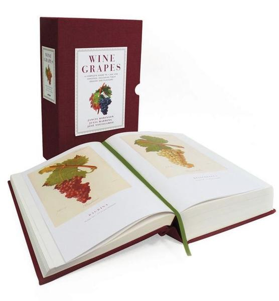 Wine Grapes: A Complete Guide to 1,368 Vine Varieties, Including Their Origins and Flavours by Jancis Robinson, Julia Harding and Jose Vouillamoz