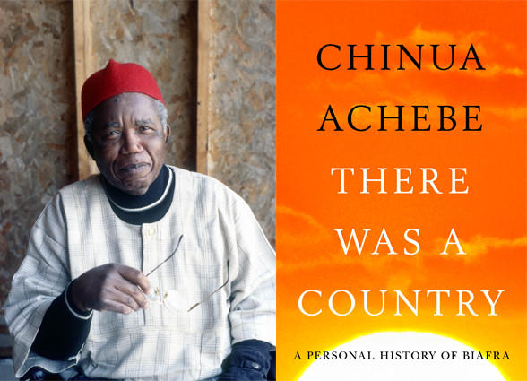 Author Chinua Achebe and the cover of 'There Was a Country.'