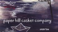 Album of the Day 11/8/12: Paper Hill Casket Company - Undertow