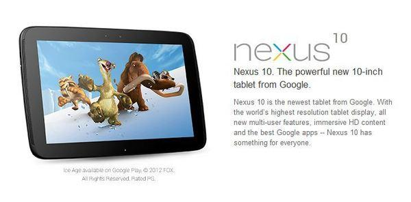 The Nexus 10 is one of the devices Google began selling online Tuesday.