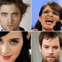 Clockwise from top left: Robert Pattinson, Sarah Palin, Katy Perry, David Cook