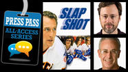 DEC 6 | SOLD OUT Press Pass: Watch 'Slap Shot' with Michael Phillips and Steve Rosenbloom