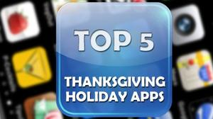 Top 5 Apps for surviving the Thanksgiving holiday
