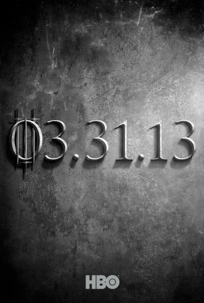 "The first teaser poster of ""Game of Thrones"" Season 3."
