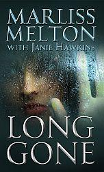 "Novella ""Long Gone,"" sequel to ""Too Far Gone"""