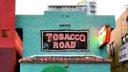 There are many reasons to genuflect at the humble altar of music, booze and camaraderie known as Tobacco Road that have nothing to do with its unlikely centennial, being celebrated with a party on Saturday.