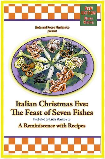"A book signing and tasting with Linda & Rocco Maniscalco, authors of ""The Feast of Seven Fishes,"" will be held at 2 p.m. Nov. 24 at the Moravian Book Shop, Bethlehem."