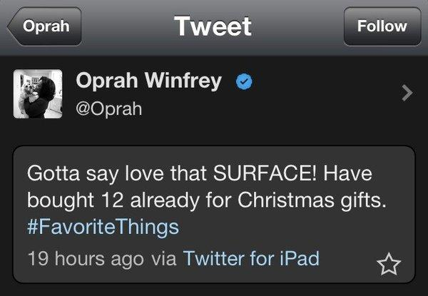 A screenshot of Oprah Winfrey's Twitter endorsement of the Microsoft Surface shows she sent the tweet while using an iPad.