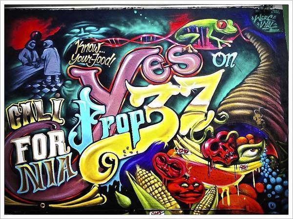 A Venice street art mural about Prop 37, artists Werc and Vyal One.