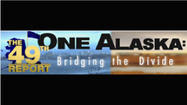49th Report: One Alaska