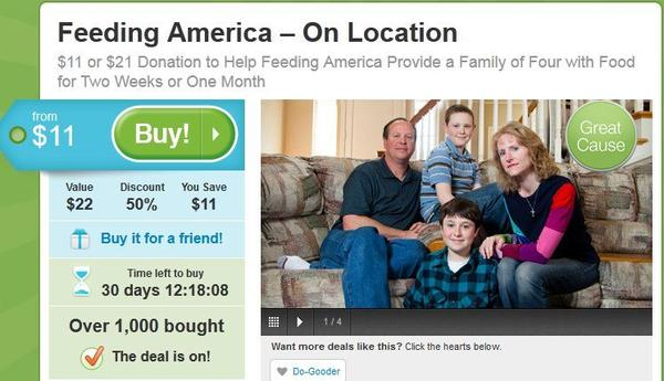 A donation of $11 or $21 provides two weeks or one month of food for a family of four through Feeding America¿s extensive network of food pantries. (https://grassroots.groupon.com/)