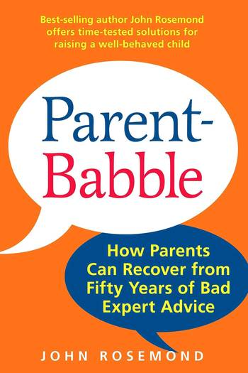 """Parent-Babble"" by John Rosemond"