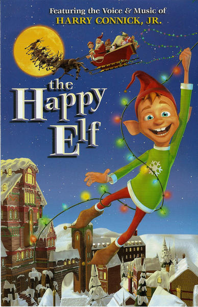 The Happy Elf featuring the voice and music of Harry Connick Jr.