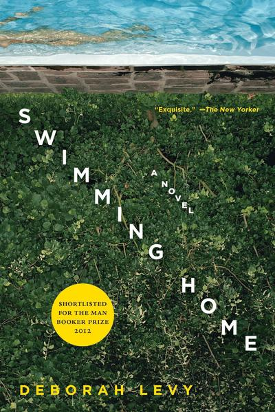 <strong>Swimming Home</strong><br>  <strong>A Novel</strong><br>  <strong>Deborah Levy</strong><br>  Bloomsbury, $14 paper<br>  Levy turns the South of France novel inside out with this slim, adult tale of a poet whose family vacation — and life — is disrupted by a strange female fan.<br>