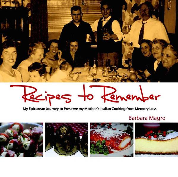 Barbara Magro of Fort Lauderdale has a written a memoir-style cookbook about her mother to raise money for Alzheimer's.