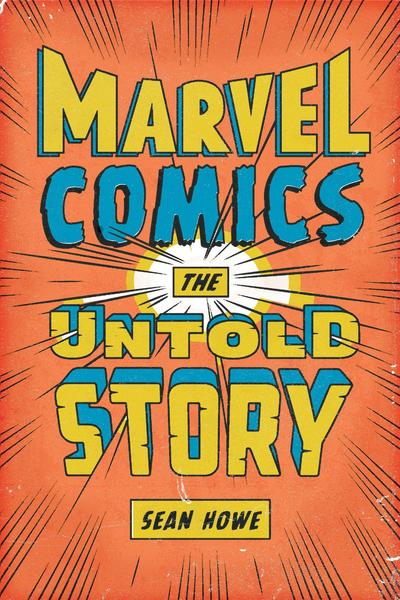 <strong>Marvel Comics</strong><br>  <strong>The Untold Story</strong><br>  <strong>Sean Howe</strong><br>  Harper, $26.99<br>  This well-researched book traces the byzantine histories of the colorful personalities and behind-the-scenes melodrama of the publisher that created superhero comics.<br>