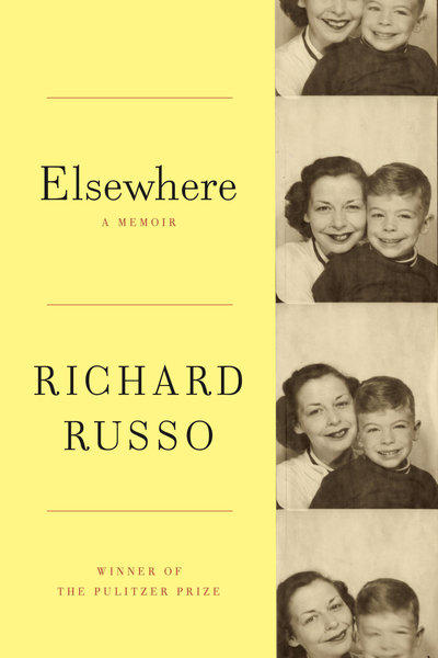 <strong>Elsewhere</strong><br>  <strong>A Memoir</strong><br>  <strong>Richard Russo</strong><br>  Knopf, $25.95<br>  The Pulitzer Prize-winning novelist's memoir recounts his upbringing in working-class upstate New York and his intense relationship with his indomitable mother.<br>